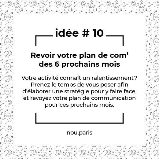 Idée #10 Revoir votre plan de communication des 6 prochains mois