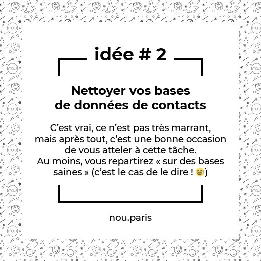 Idée #2 Nettoyer vos bases de données de contacts