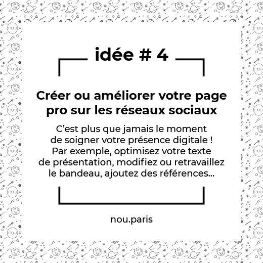 Idée #4 Créer ou améliorer votre page pro sur les réseaux sociaux