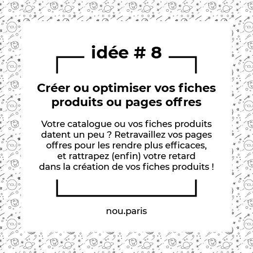 Idée #8 Créer ou optimiser vos fiches produits ou pages offres